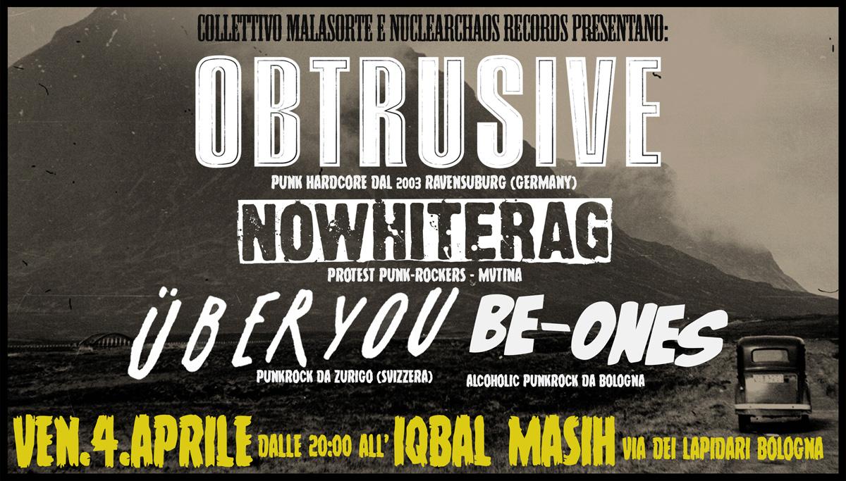 Venerdì 4 Aprile: Obtrusive / NoWhiterag / Uber You / Be-Ones @ Iqbal Masih (Bo)
